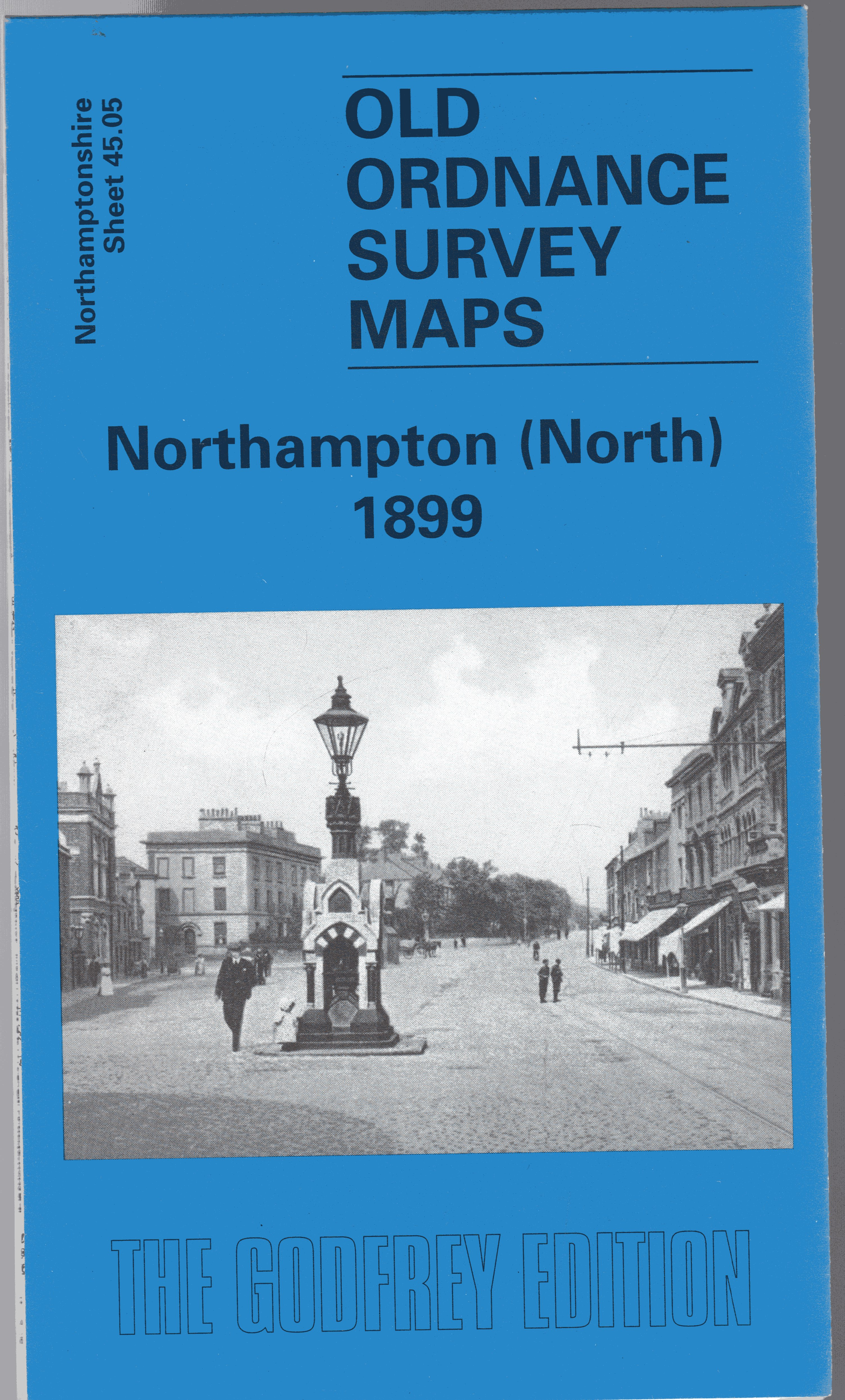 Image for Northampton (North) 1899: Northamptonshire Sheet 45.05 (Old Ordnance Survey Maps of Northamptonshire)