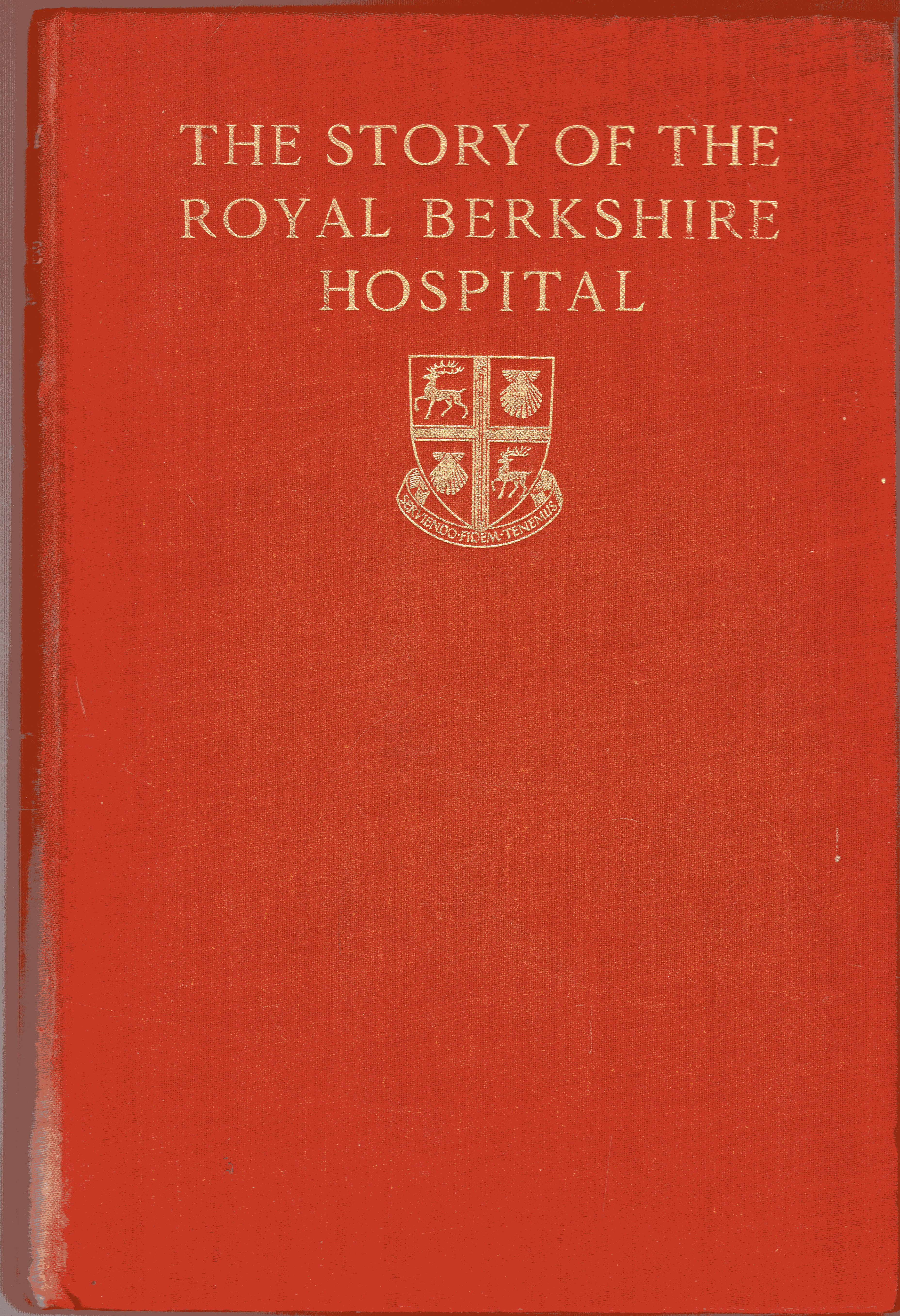 Image for The Story of the Royal Berkshire Hospital 1837-1937