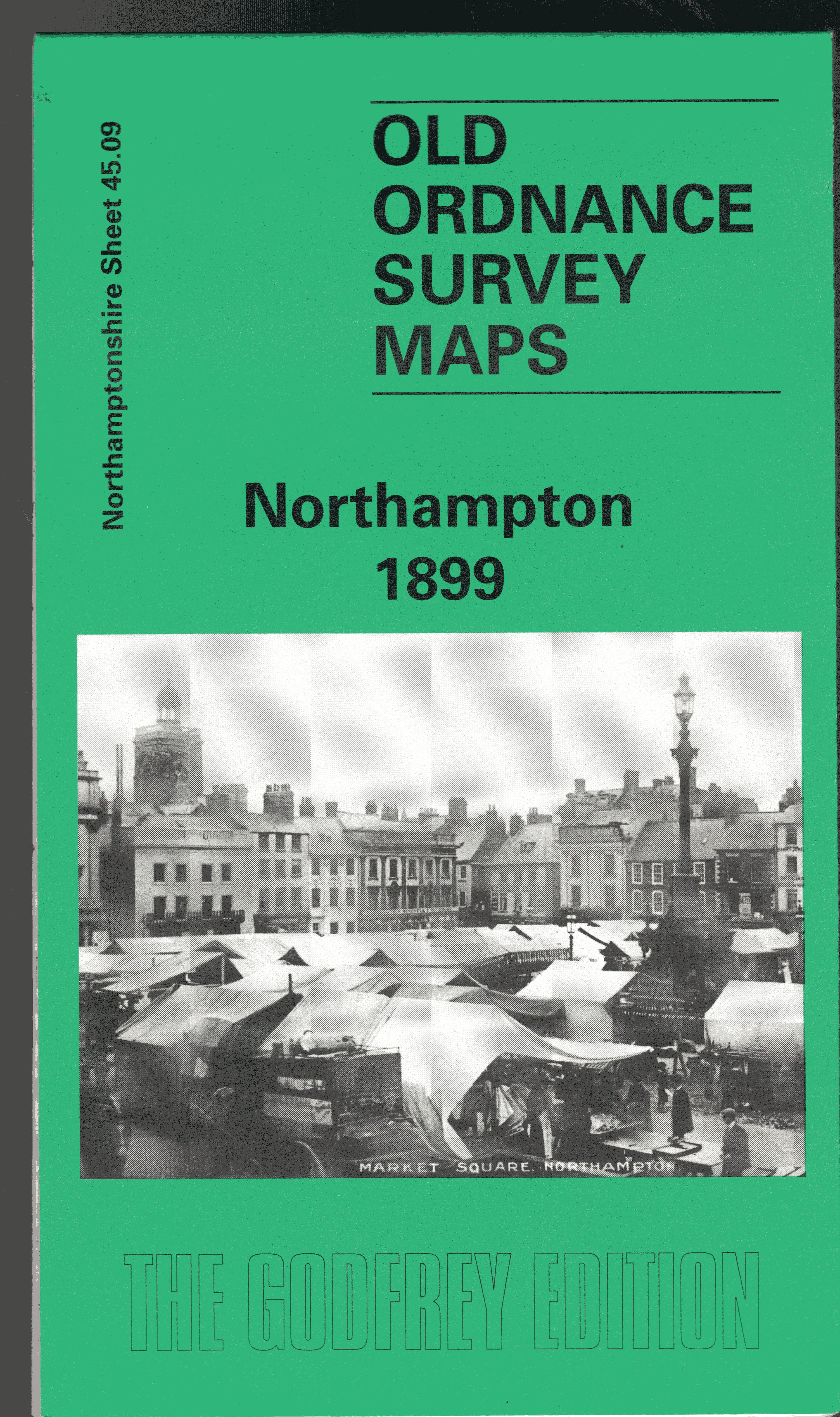 Image for Northampton 1899: Northamptonshire Sheet 45.09 (Old Ordnance Survey Maps of Northamptonshire)