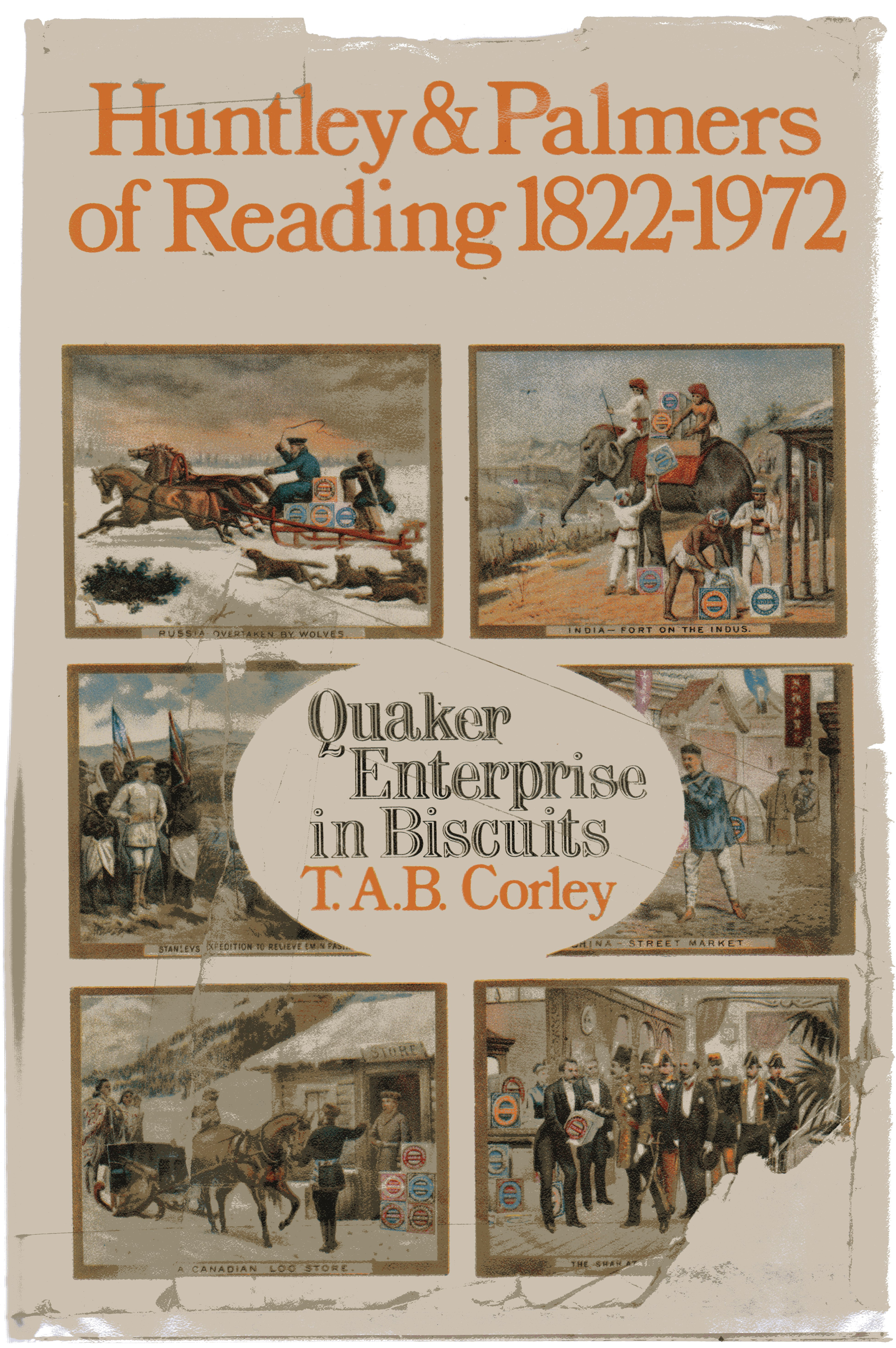 Image for Huntley and Palmers of Reading, 1822-1972