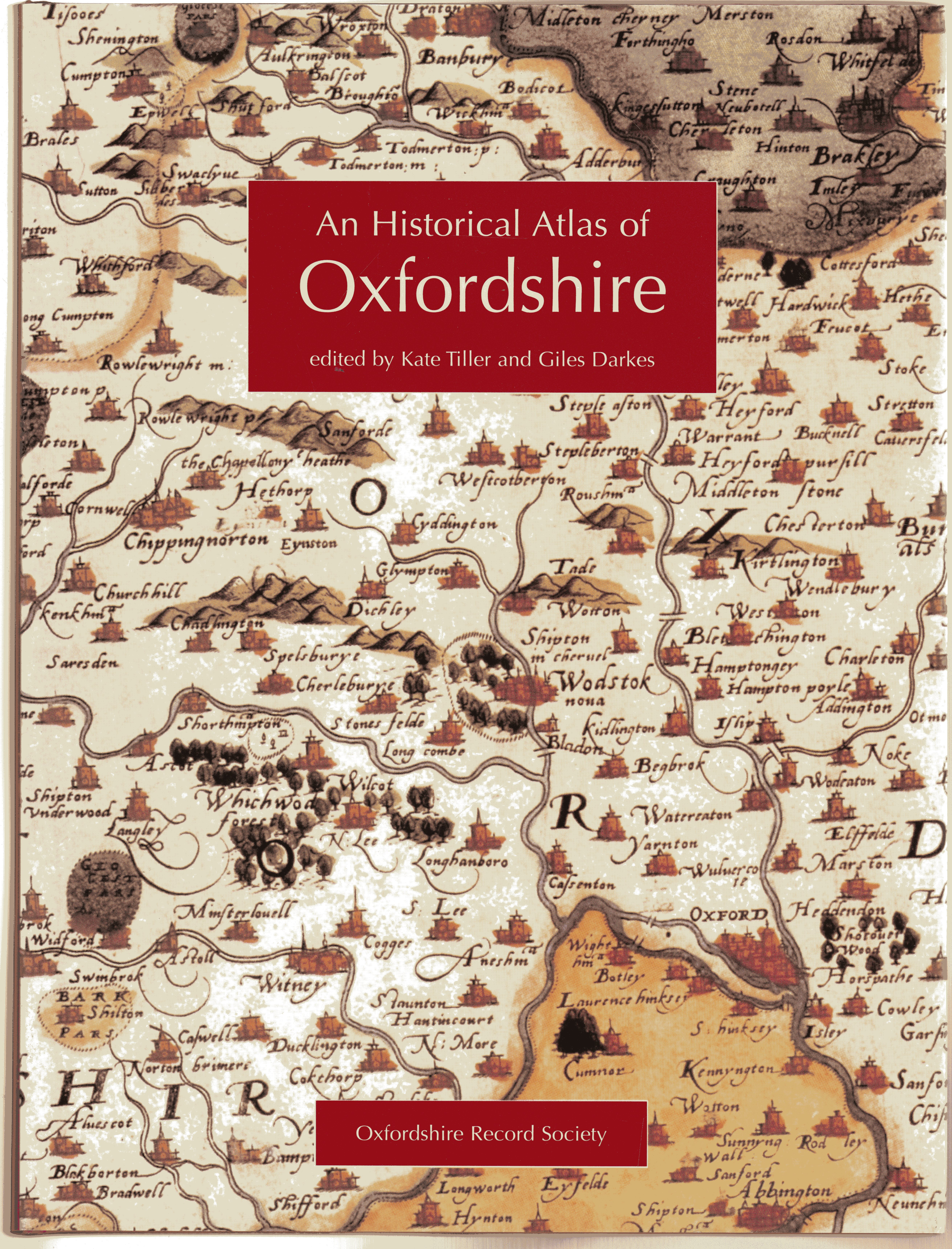 Image for An Historical Atlas of Oxfordshire