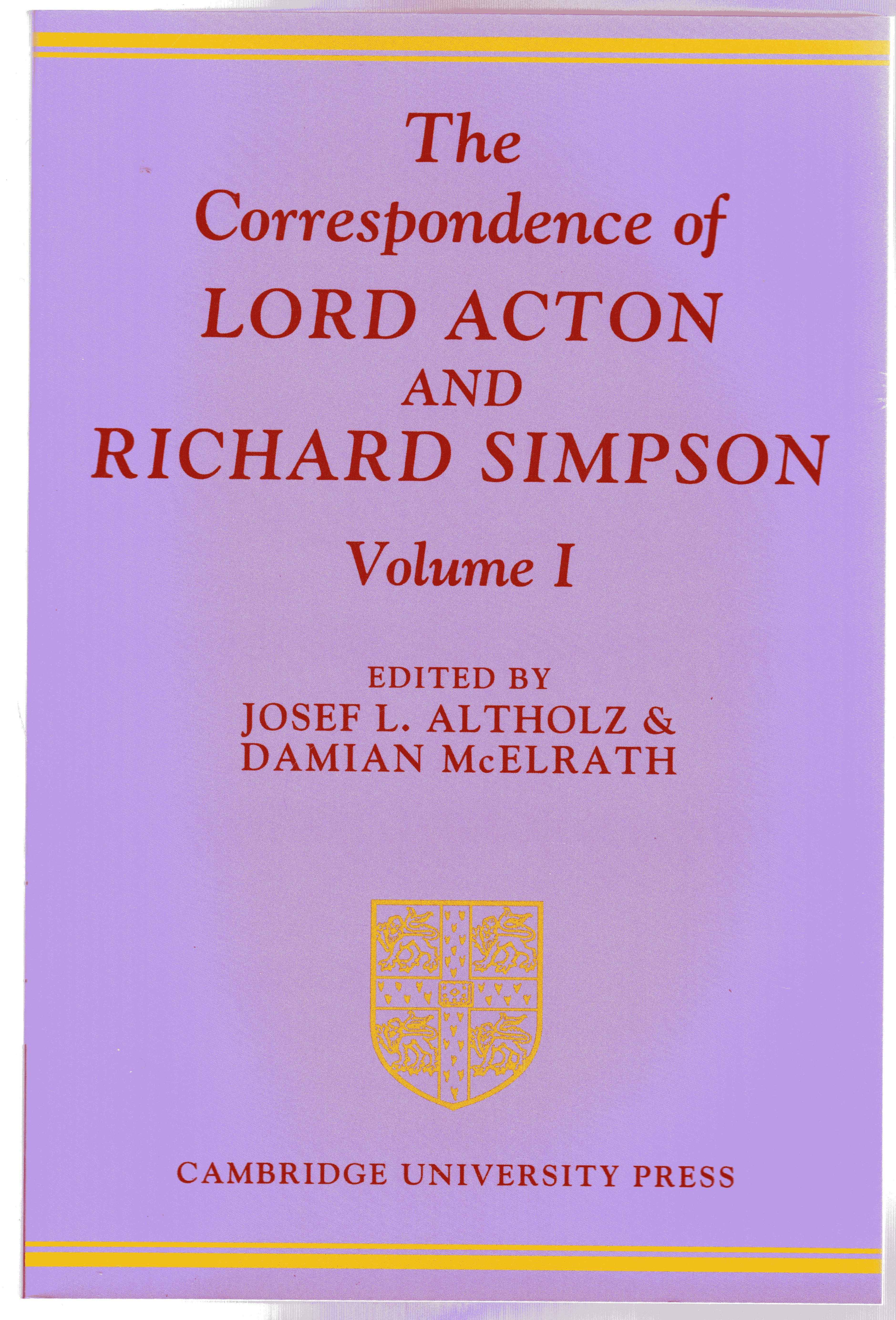 Image for The Correspondence of Lord Acton and Richard Simpson: Volume 1