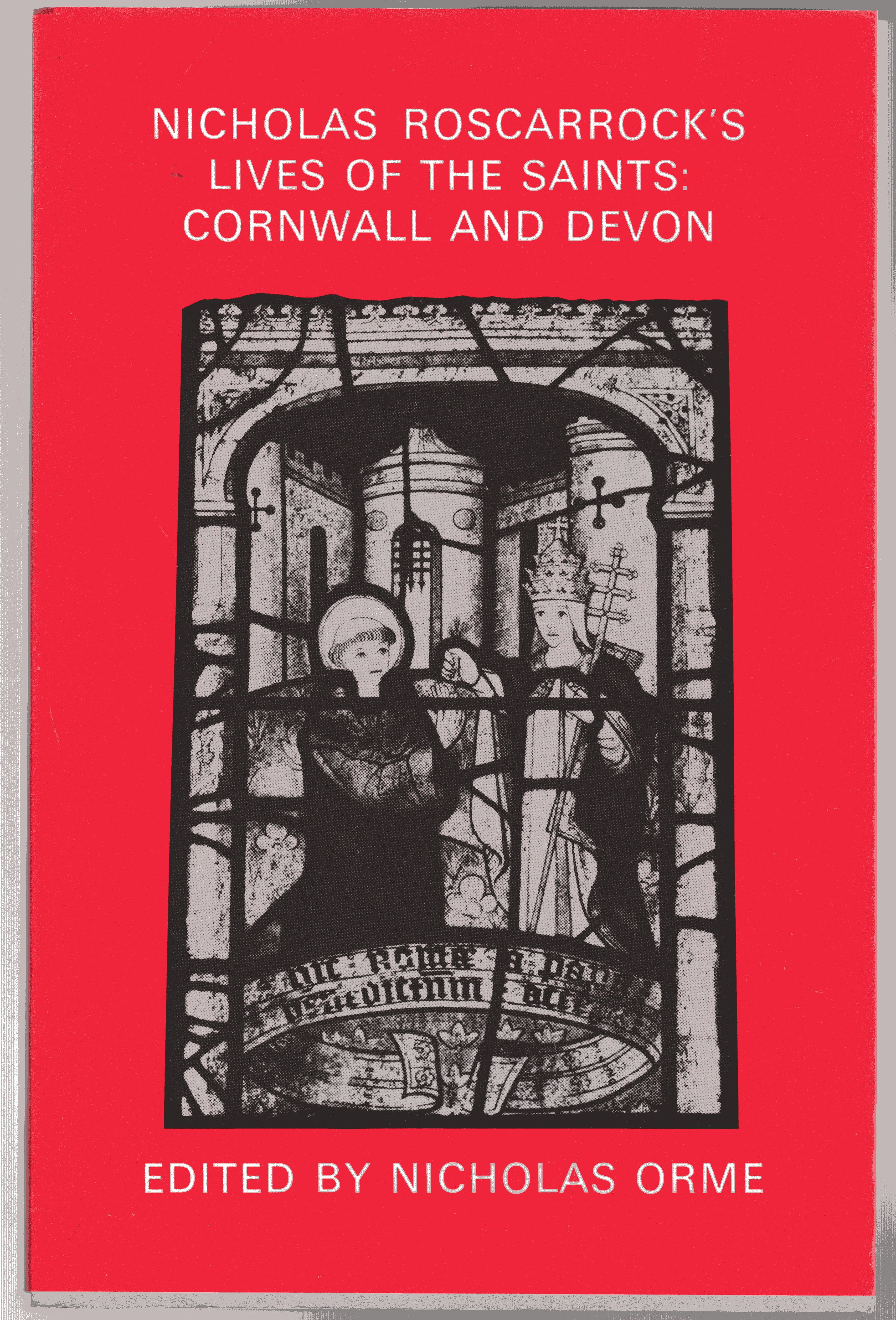Image for Nicholas Roscarrock's Lives of the Saints : Cornwall and Devon
