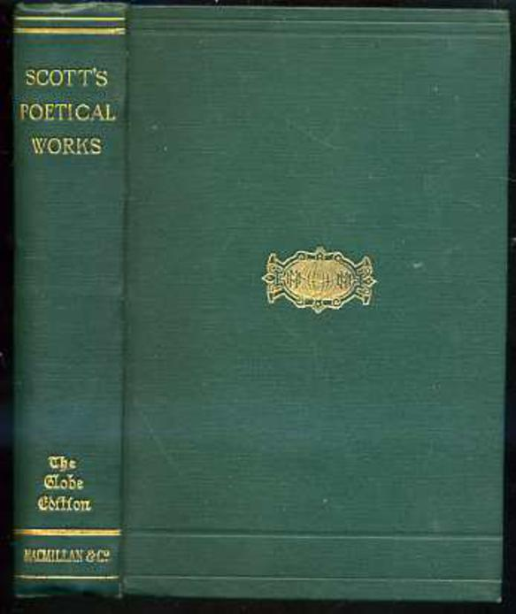 Image for The Poetical Works of Sir Walter Scott, Baronet, with a biographical and critical Memoir