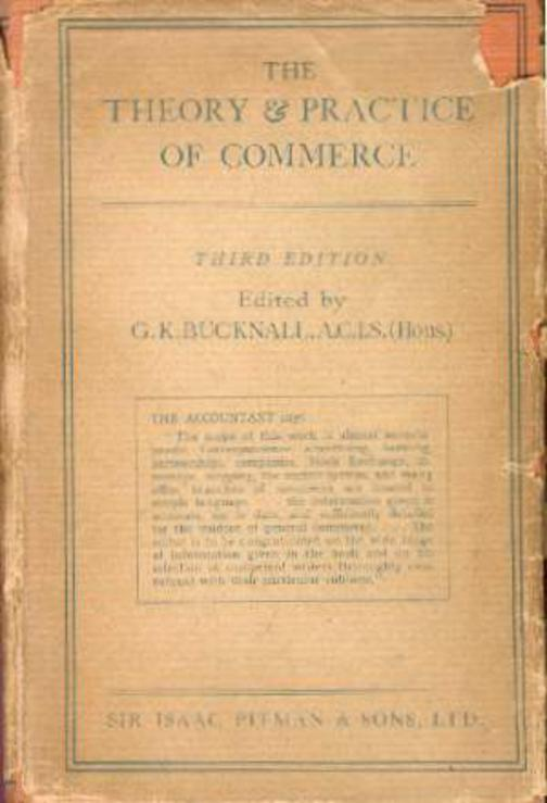 Image for The Theory and Practice of Commerce - A Complete Guide to Methods and Machinery of Business