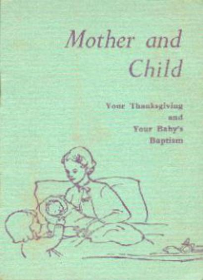 Image for Mother and Child - Your Thanksgiving and Your  Baby's Baptism
