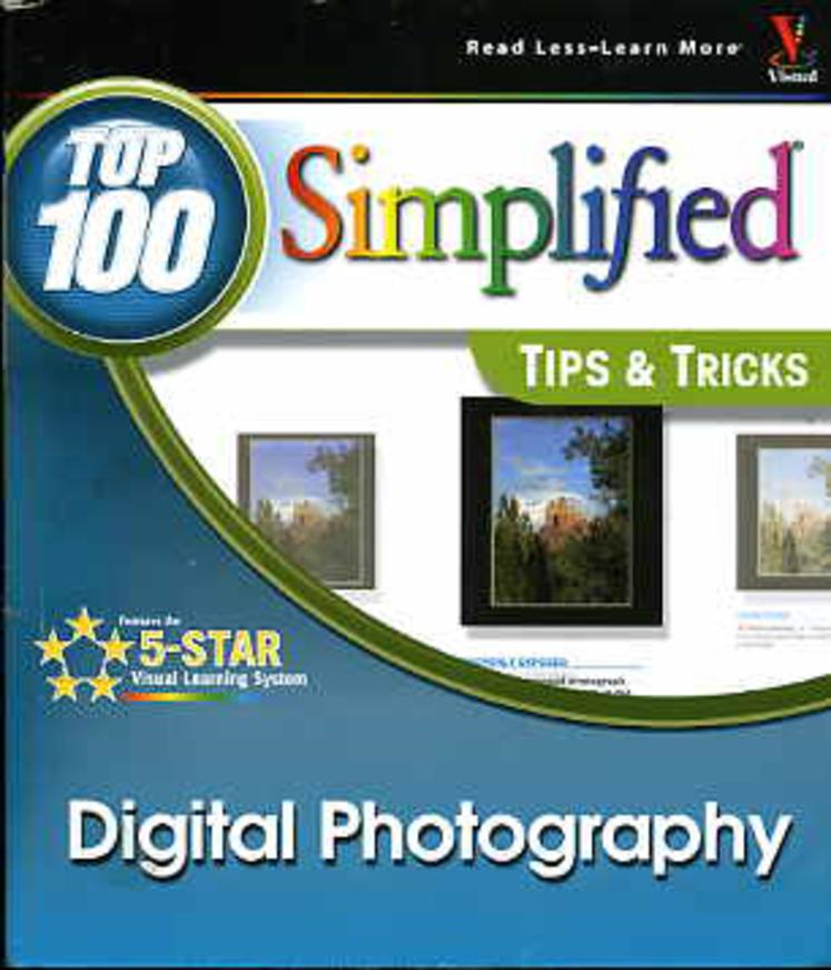 Image for Digital Photography: Top 100 Simplified Tips and Tricks.