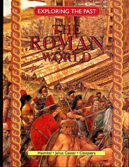 Image for The Roman World (Exploring the Past