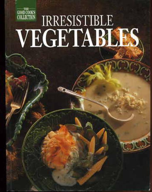 Image for Irresistable Vegetables