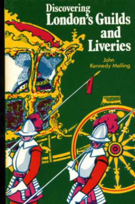 Image for Discovering London's Guilds and Liveries
