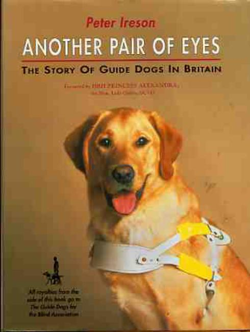 Image for Another Pair of Eyes : Story of Guide Dogs in Britain