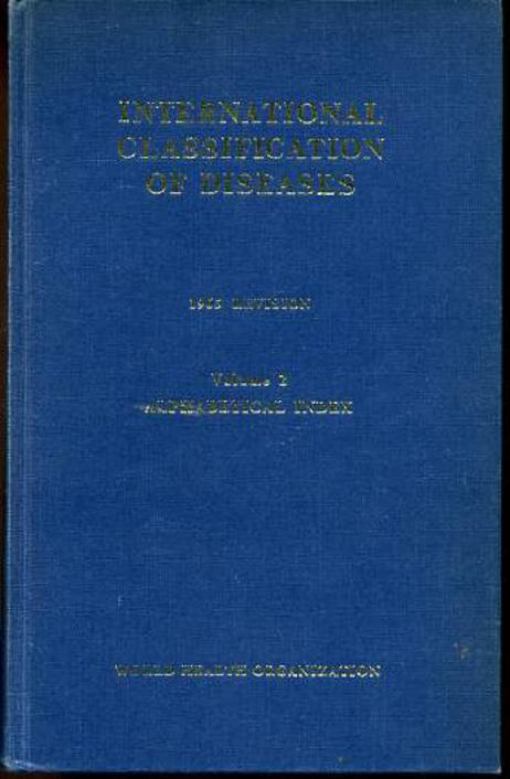 Image for Manual of the International Statistical Classification of Diseases, Injuries and Causes of Death Volume 2 Alphabetical Index