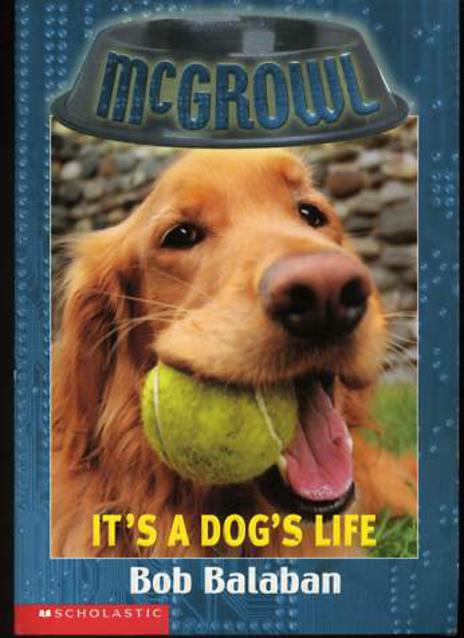 Image for It's a Dog's Life