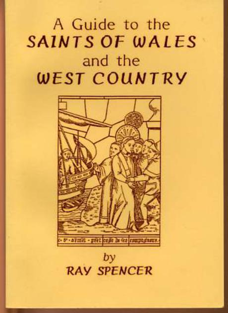 Image for A Guide to the Saints of Wales and the West Country.