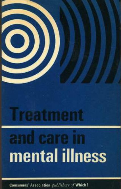 Image for Treatment And Care In Mental Illness