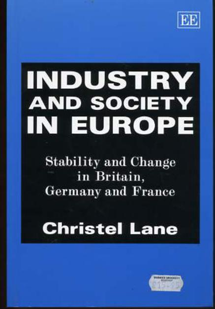 Image for Industry and Society in Europe : Stability and Change in Britain, Germany and France