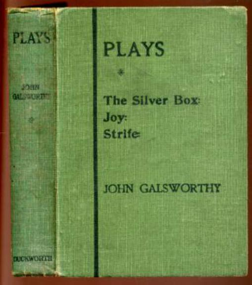 Image for Plays : The Silver Box; Joy; Strife