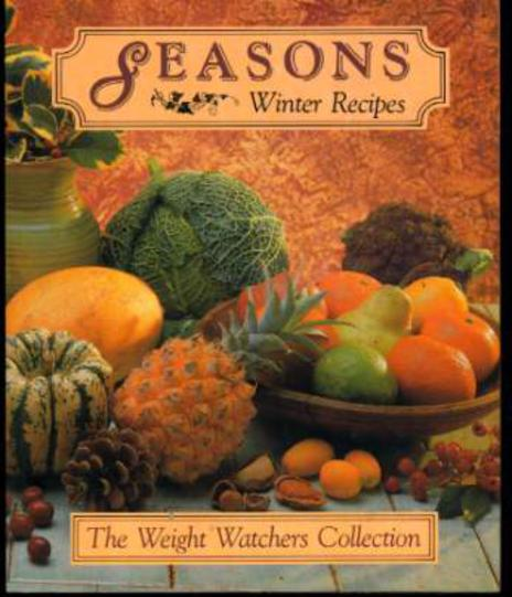Image for Seasons Winter Recipes : a selection of Seasonal Recipes Including Vegetarian Which are All Calorie Counted and based on the Weight Watchers Programme