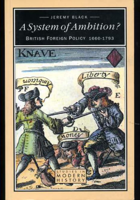 Image for System of Ambition: British Foreign Policy 1660-1793