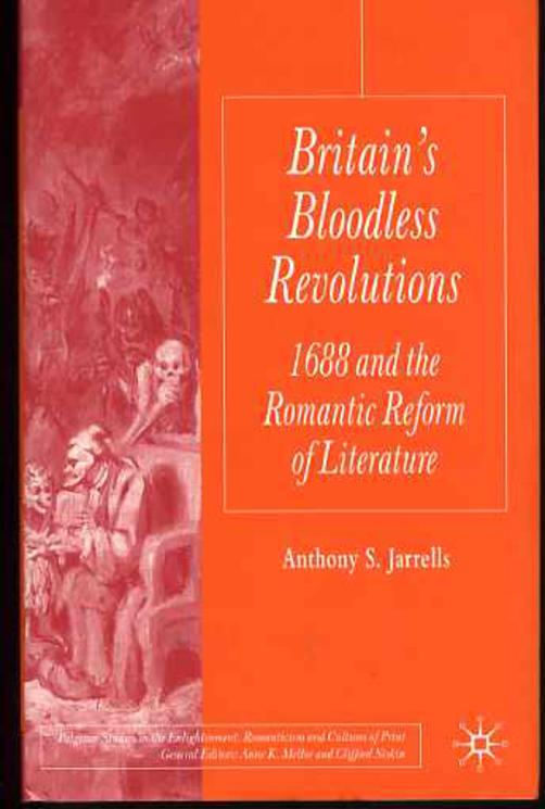 Image for Britain's Bloodless Revolutions: 1688 and the Romantic Reform of Literature