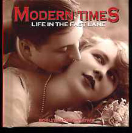 Image for Modern Times: Life in the Fast Lane