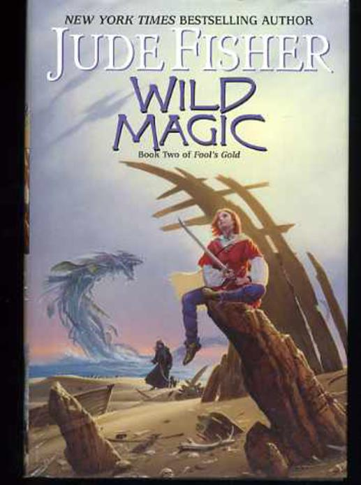 Image for Wild Magic : Book Two of Fool's Gold