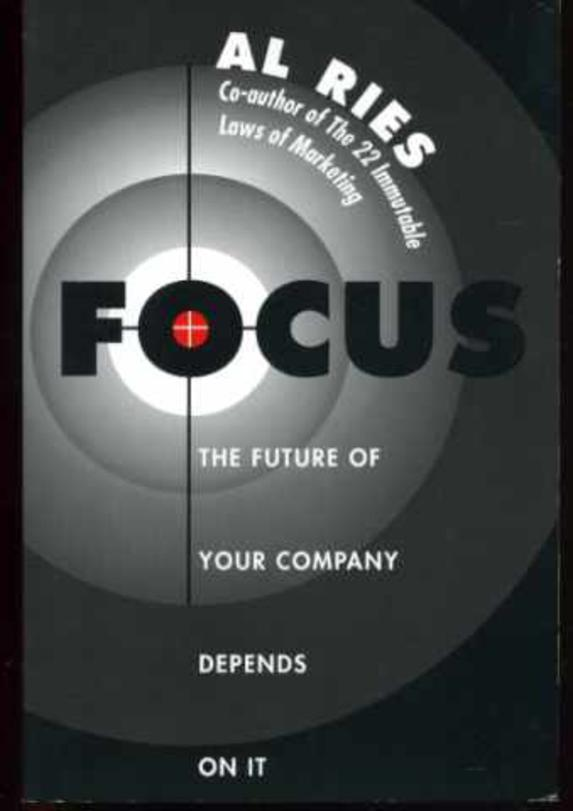 Image for Focus - The Future of Your Company Depends on it