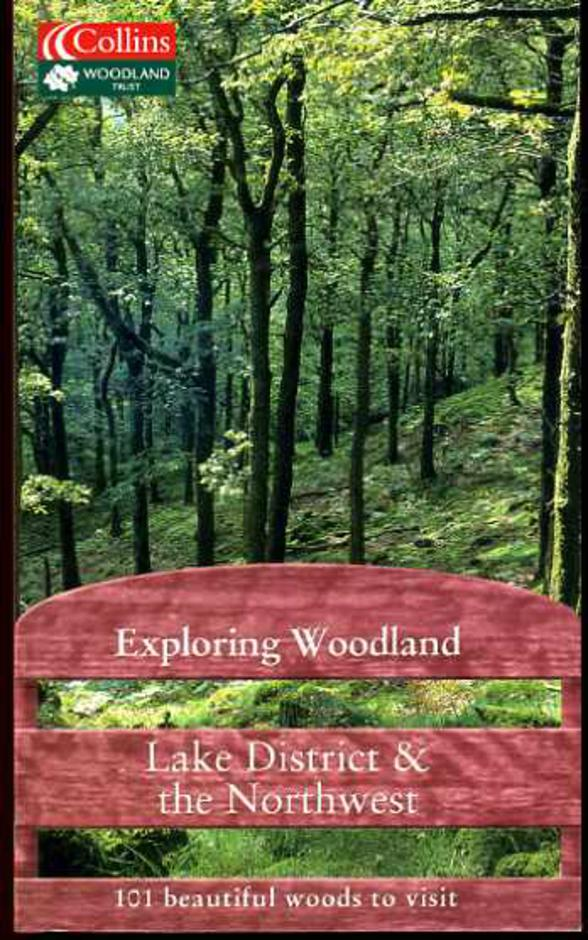 Image for Lake District and the Northwest - Exploring Woodland