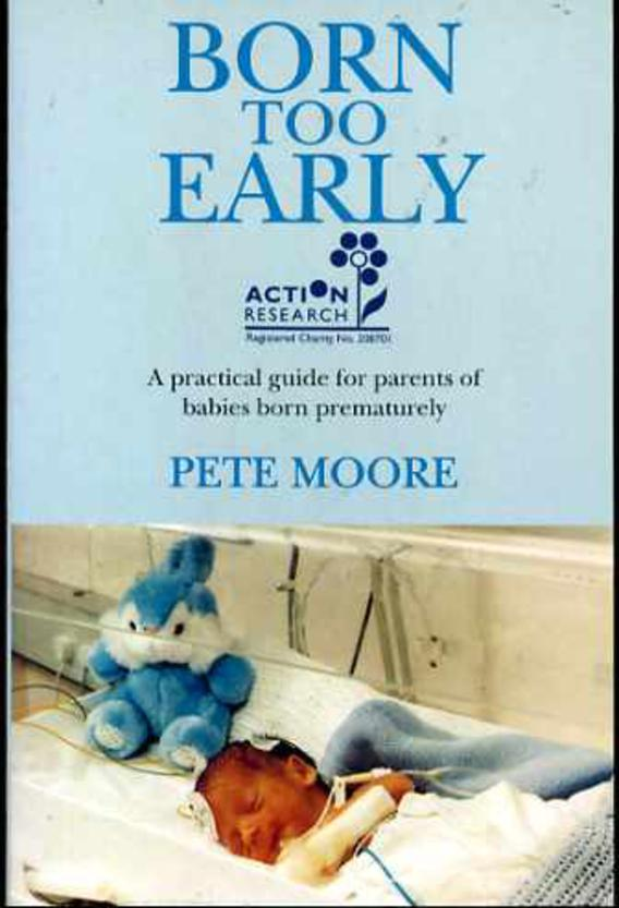 Image for Born Too Early : A practical guide for parents of babies born prematurely