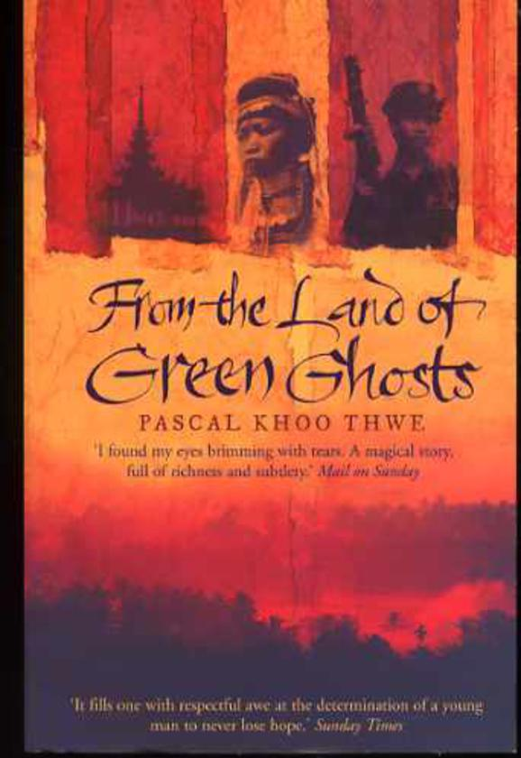 Image for From the Land of Green Ghosts: A Burmese Odyssey