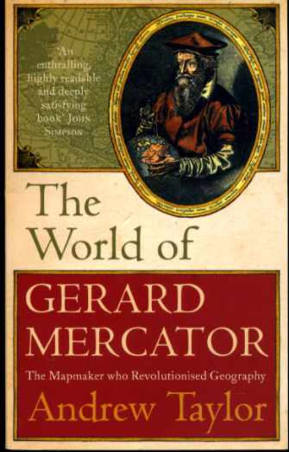 Image for The World of Gerard Mercator: The Mapmaker Who Revolutionised Geography