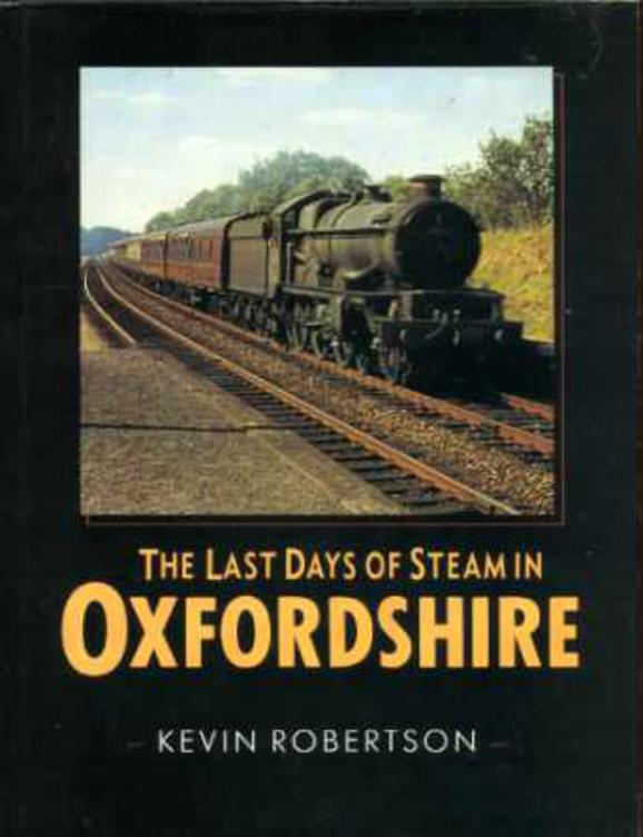 Image for The Last Days of Steam in Oxfordshire