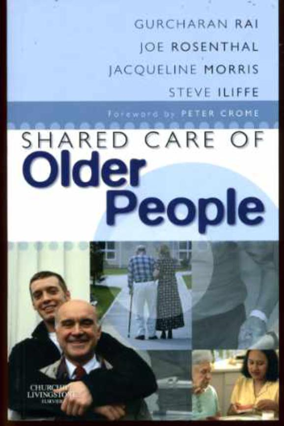 Image for Shared Care of Older People: Medicine of Old Age for the Primary Care Team
