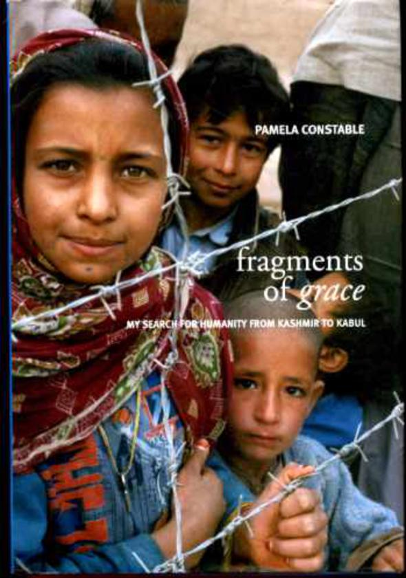 Image for Fragments of Grace - My Search for Humanity from Kashmir to Kabul