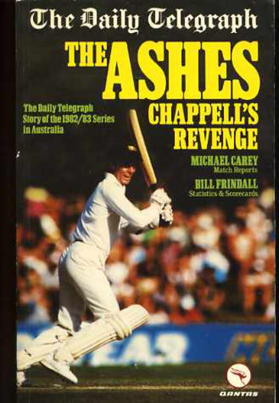 "Image for The Ashes : Chappell's Revenge - The ""Daily Telegraph"" Story of the 1982-83 Series in Australia"