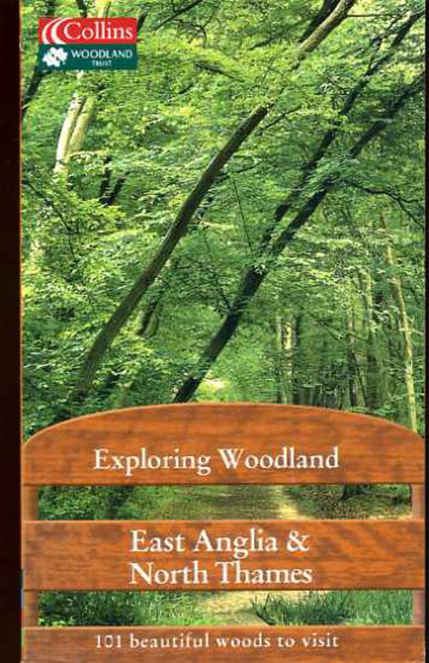 Image for East Anglia and North Thames (Exploring Woodland Series))
