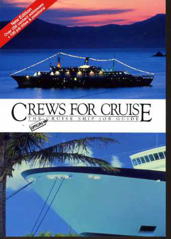 Image for Crews for Cruise: The Official Cruise Ship Job Guide