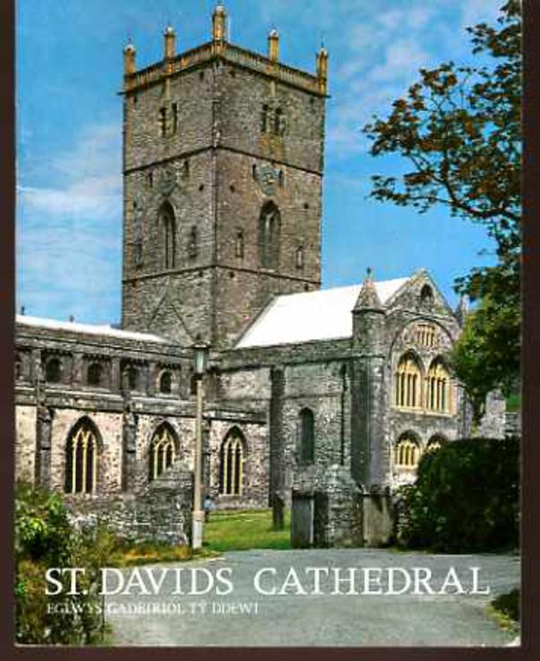 Image for The Pictorial History of St. Davids Cathedral - Eglwys Gadeiriol Ty Ddewi