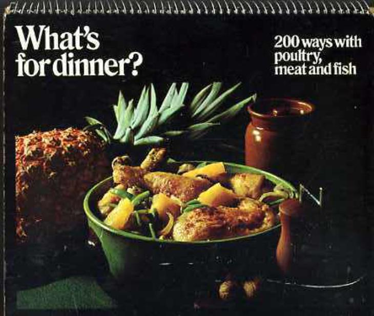 Image for What's for Dinner? 200 Ways with Poultry, Meat and Fish