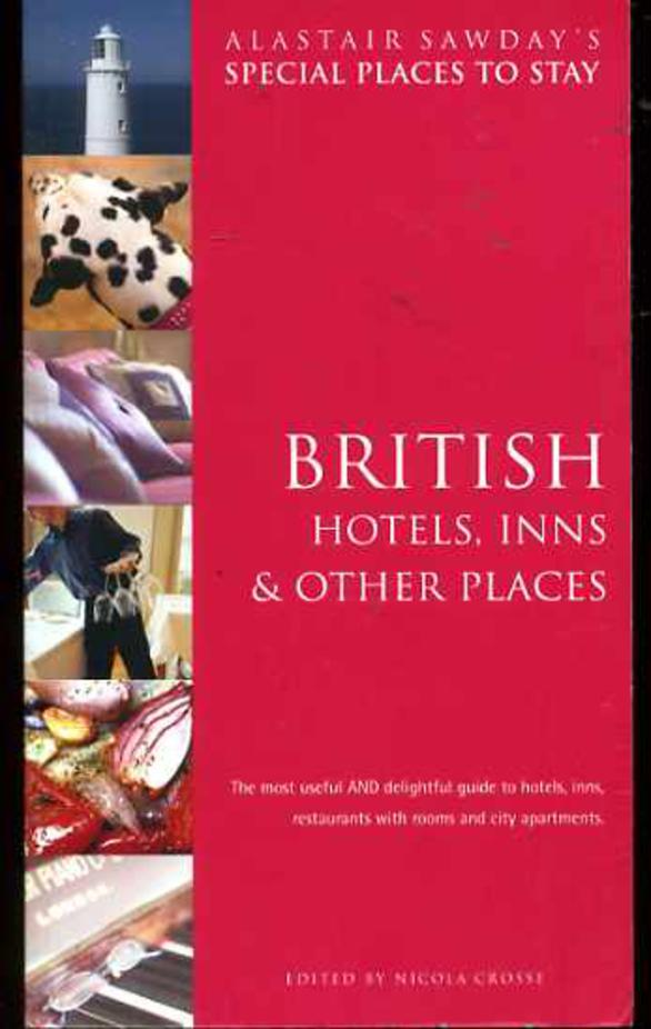 Image for British Hotels, Inns and Other Places: Special Places to Stay