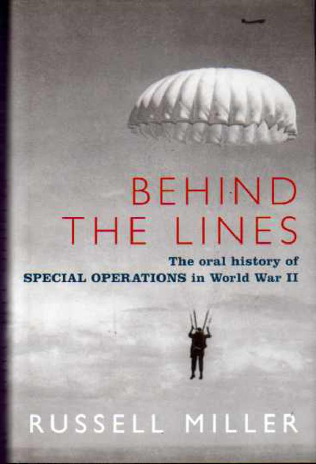 Image for Behind the Lines: The Oral History of Special Operations in World War II