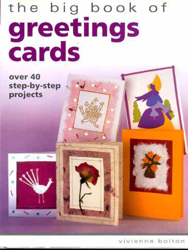 Image for The Big Book of Greetings Cards : Over 40 Step-by-Step Projects