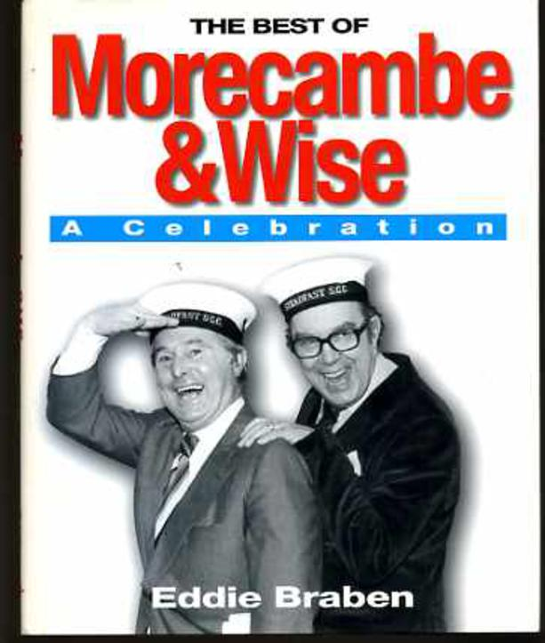Image for The Best of Morecambe and Wise : A Celebration