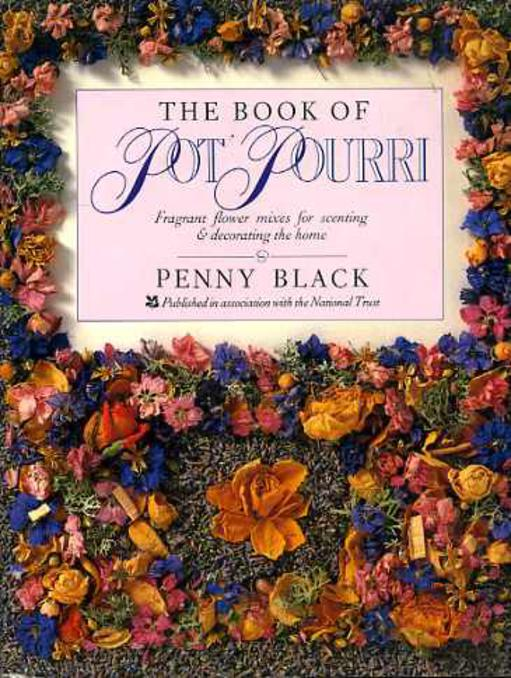 Image for The Book of Pot Pourri - Fragrant Flower Mixes for Scenting and Decorating the Home