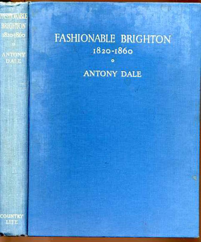 Image for Fashionable Brighton 1820-1860 (SIGNED COPY)