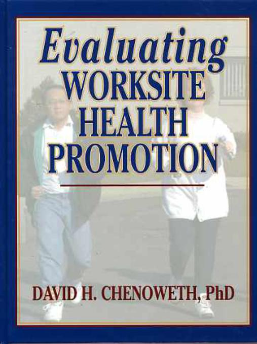 Image for Evaluating Worksite Health Promotion