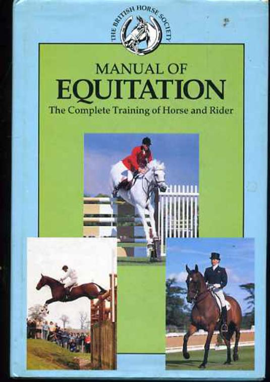 Image for Manual of Equitation - The Complete Training of Horse and Rider