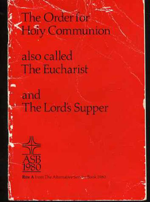 Image for The Order for Holy Communion Also Called the Eucharist and the Lords's Supper