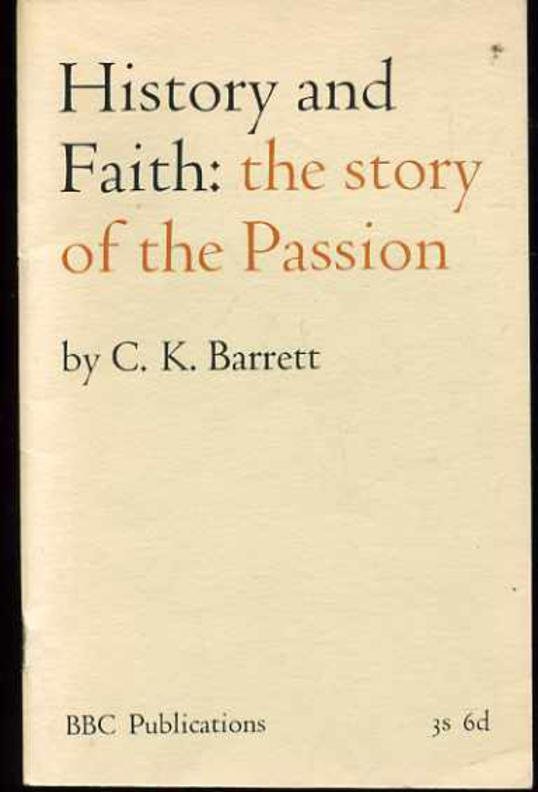 Image for History and Faith: The Story of the Passion