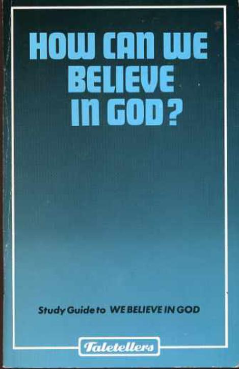 Image for How Can We Believe in God?
